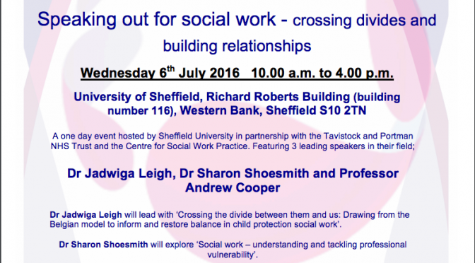 Speaking our for social work – crossing divides and building relationships